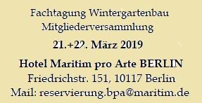 Wintergartentage 2019, Jahrestagung des Bundesverband Wintergarten, Berlin, 21. und 22 . 3. 2019