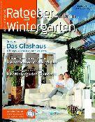 Ratgeber Wintergarten und Terrassendach 2011